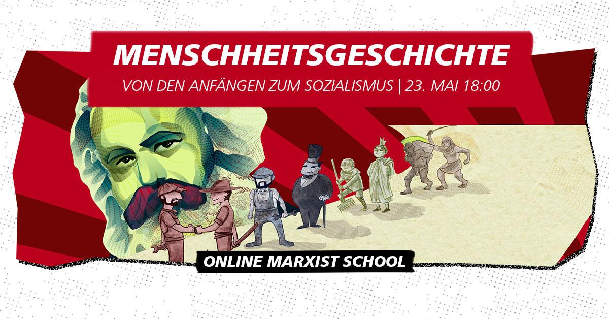 [VIDEO] Historischer Materialismus - Online Marxist School 1