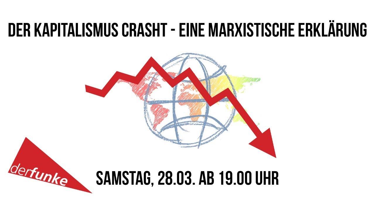 [VIDEO] Der Kapitalismus crasht - eine marxistische Erklärung.