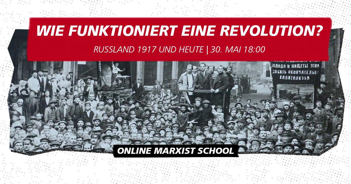 [VIDEO] Wie funktioniert eine Revolution? - Online Marxist School 2